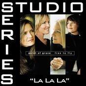 La La La [Studio Series Performance Track] Songs