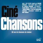 Ciné Chansons - 30 ans de chansons de cinéma Songs