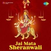 Jai Mata Sherawali Songs