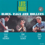 Lots More Blues, Rags And Hollers Songs