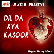 Dil Da Kya Kasoor Songs
