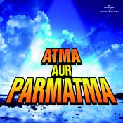Atma Aur Parmatma Songs