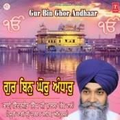 Gur Bin Ghor Andhaar Songs