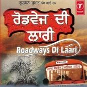 Roadways Di Laari Songs
