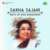 Sakha Sajani Duets Of Usha Mangeshkar Marathi Songs