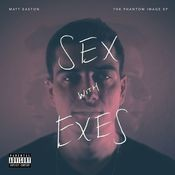 Sex With Exes Songs