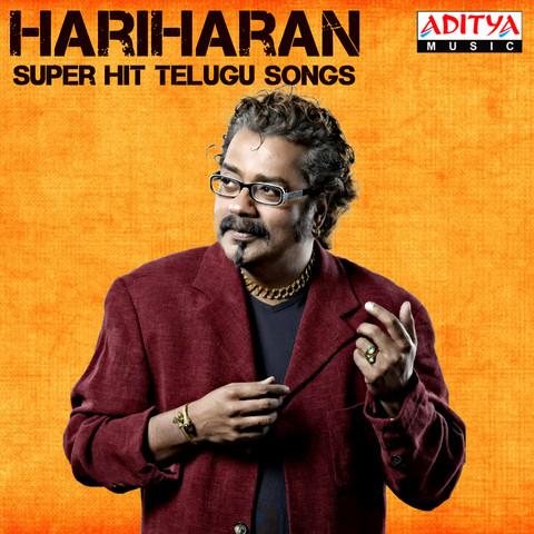 hariharan super hit telugu songs songs hariharan super hit telugu songs mp telugu