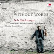 Schubert/Mendelssohn/Schumann: Without Words Songs