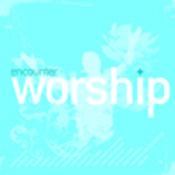 Encounter Worship Volume 03 Songs