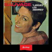 Heritage Larguez Les Amarres Philips 1970 Songs
