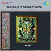 Folk Songs Of Andhra Pradesh Songs