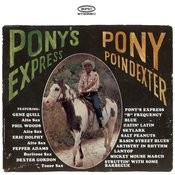 Pony's Express Songs