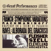 Rachmaninoff:  Rhapsody on a Theme of Paganini;  Franck:  Symphonic Variations for Piano and Orchestra; Ravel:  Alborada del Gracioso Songs