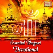 Essential Bhojpuri Devotional Songs
