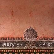 Wooster Sang Songs
