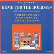 Home For The Holidays: A Multi-Cultural Celebration Of Christmas - Kwanzaa - Hanukkah Songs