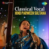 Parween Sultana (vocal) Songs