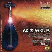 Skilled Pipa: The Greatest Pipa Music Of China Songs