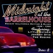 JSP Records Presents: Midnight At The Barrelhouse - Rockin' California Rhythm & Blues: Disc B 1948 - 1950 Songs