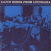 Cajun Songs From Louisiana Songs