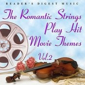Reader's Digest Music: The Romantic Strings Play Hit Movie Themes, Vol.2 Songs