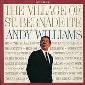 The Village Of St. Bernadette Songs