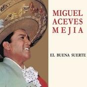 El Buena Suerte Songs