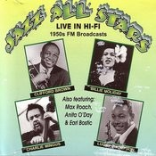 Jazz All Stars Live In Hi-Fi - 1950's FM Broadcasts Songs
