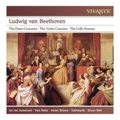Beethoven: The Piano Concertos; The Violin Concerto; The Cello Sonatas Songs