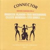 Noches Cubanas Vol. 2 Songs