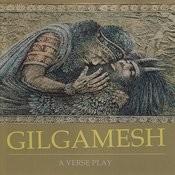 Gilgamesh - A Verse Play Songs