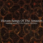 Woven Songs Of The Amazon Songs