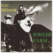 Fowler Farm Songs