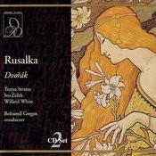 Dvorak: Rusalka: Sem casto prichazi - Rusalka, Watersprite Song
