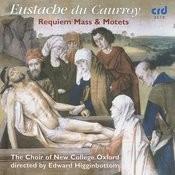 Eustache Du Caurroy: Requiem Mass & Motets Songs