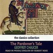 The Pardoner's Tale By Geoffrey Chaucer (Read In Middle English) Songs