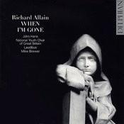 Richard Allain: When I'm Gone Songs