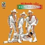 Mi Banda El Mexicano Songs