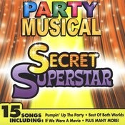 Party Musical - Secret Superstar Songs