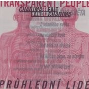 Pruhledni Lide/Transparent People Songs