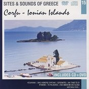 Sites And Sounds Of Greece: Corfu - Ionian Islands Songs