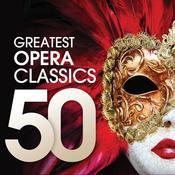 50 Greatest Opera Classics Songs