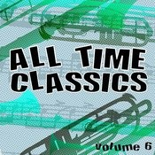 All Time Classics, Vol. 6 Songs