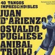 40 Tangos Imprescindibles Songs