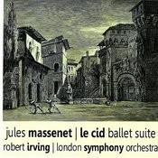 Massenet: Le Cid Ballet Suite Songs