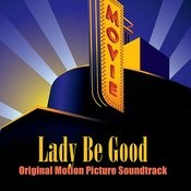Lady Be Good (Original Motion Picture Soundtrack) Songs