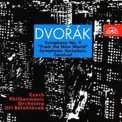 Dvorak: Symphony No. 9, Carnival, Symphonic Variations Songs