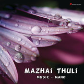 Mazhaithuli Songs