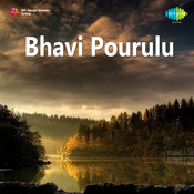 Bhavi Pourulu Songs