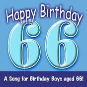 Happy Birthday (Hooray - 66 Today!) Song